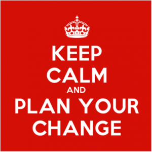 keep-calm-plan-your-change