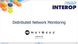 Distributed Network Monitoring - Interop Presentation