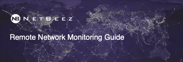 Remote Office Network Monitoring Guide