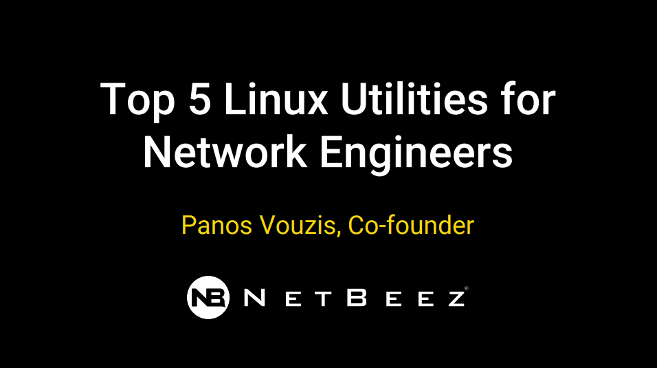 Top Linux utilities for network engineers