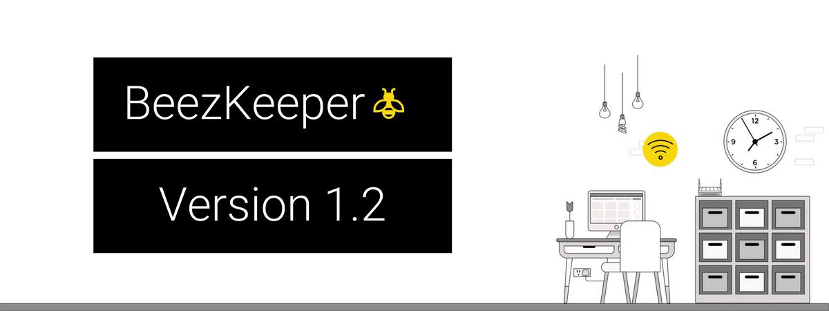 BeezKeeper 1.2 Release