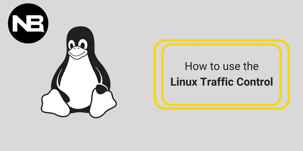 How to Use the Linux Traffic Control