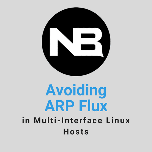 Avoiding ARP Flux in Multi-Interface Linux Hosts