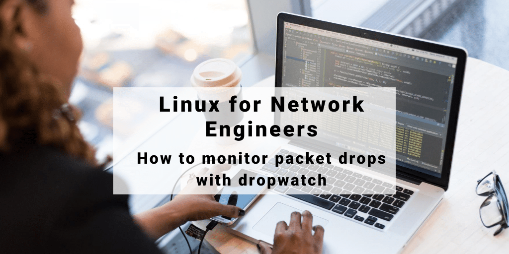linux_packet_drops_dropwatch_remote_netbeez