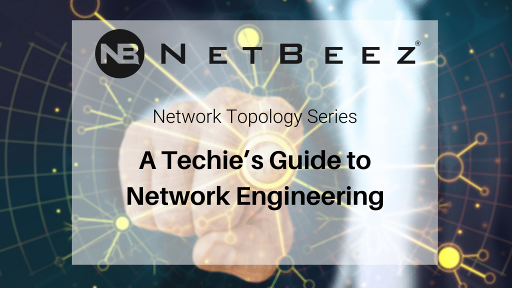 techie's guide to network engineering