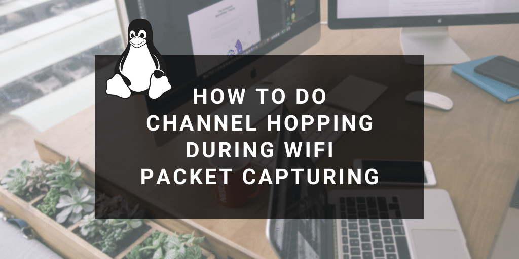 linux channel hopping