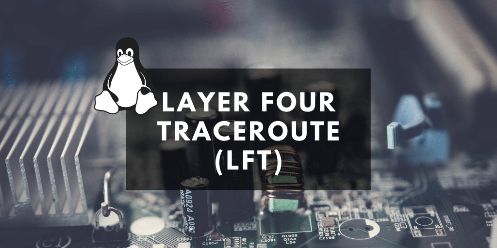 layer four traceroute